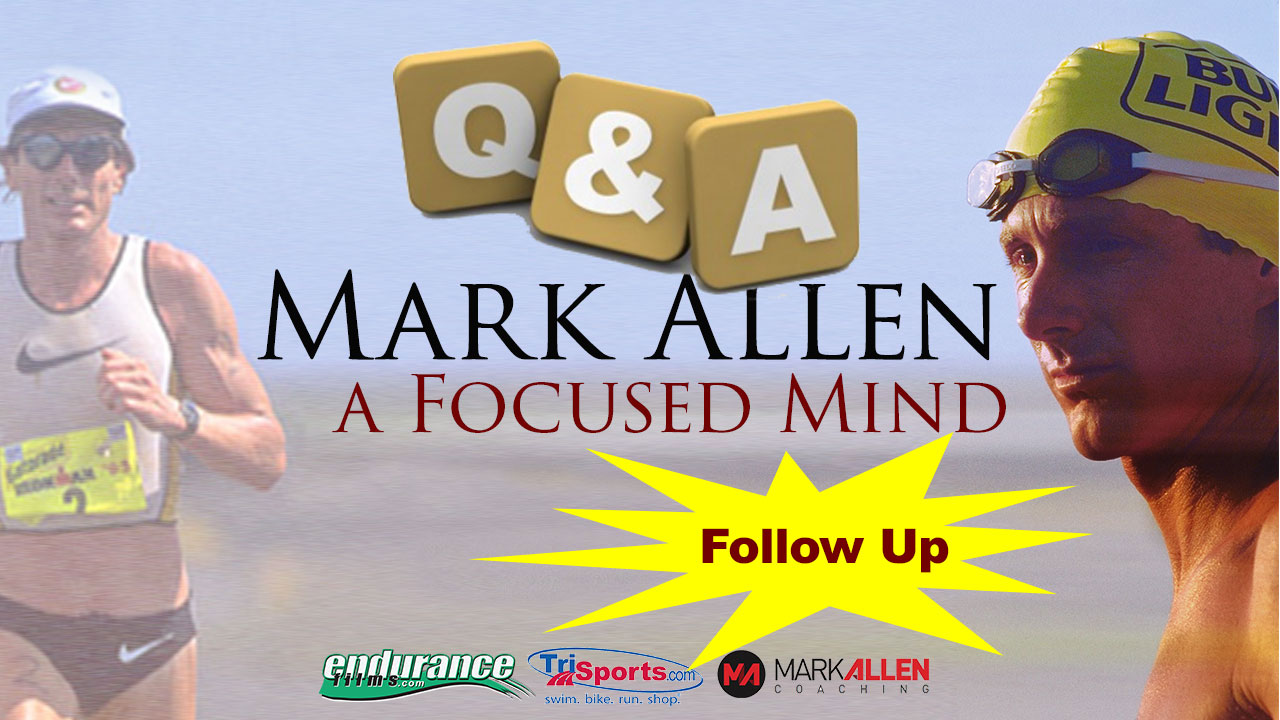 Mark Allen Responds To Your Questions