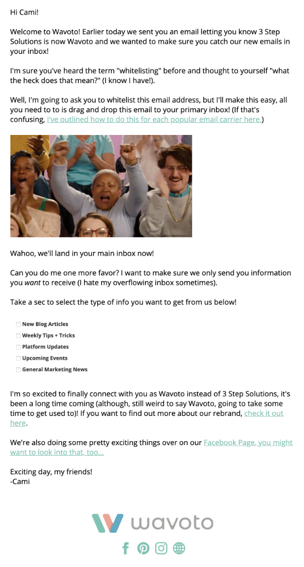 This hybrid email from Wavoto uses two gifs, an image, hyperlinks, social icons, but was easy to put together and engaging!