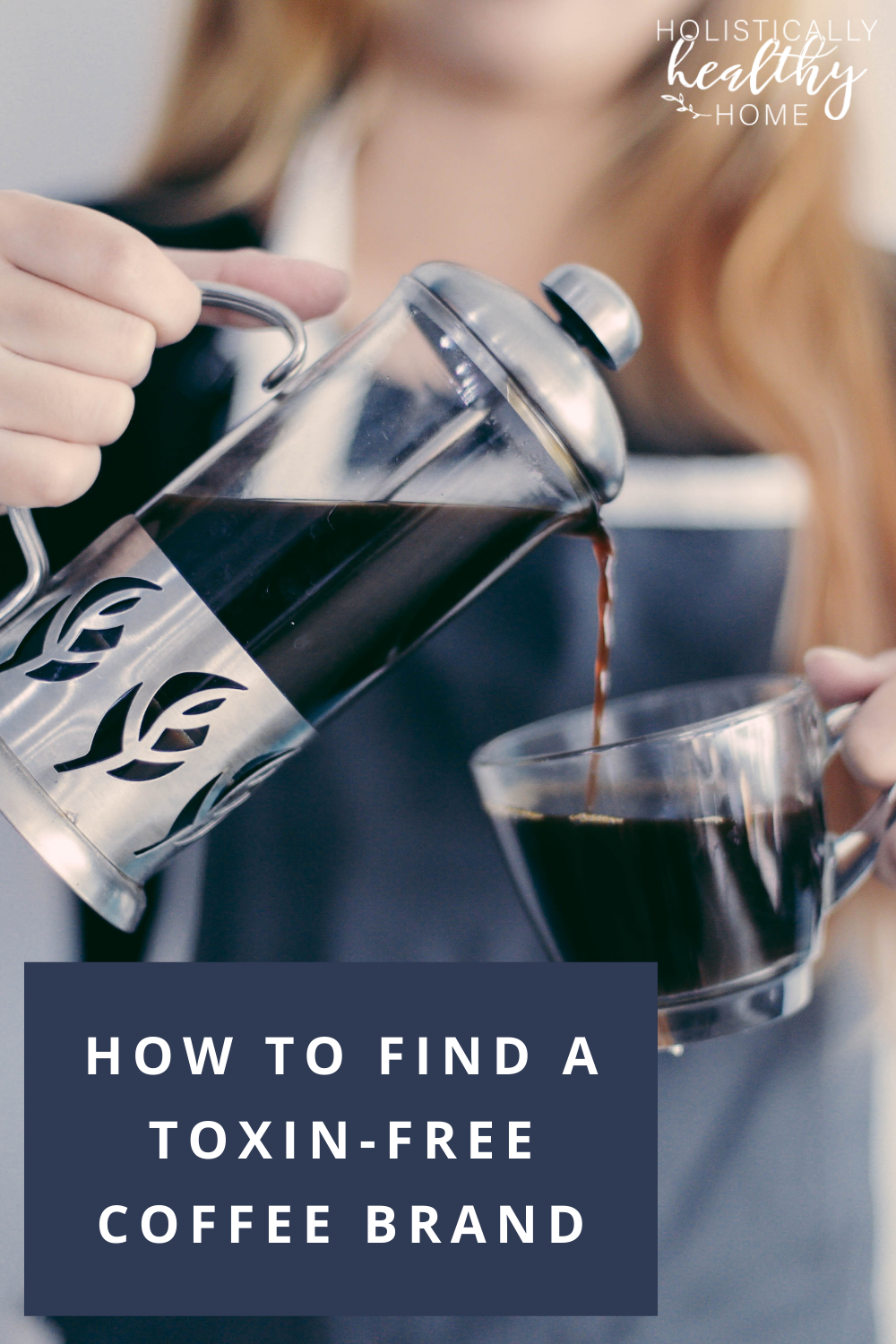 How to find a toxin-free coffee brand. #toxinfreecoffee #cleancoffee #moldfreecoffee #childlaborfreecoffee #organiccoffee